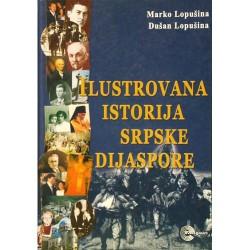 Ilustrovana istorija Srpske dijaspore - Marko i Dušan Lopušina