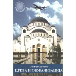 Crkva i globalizacija - Oliver Subotić